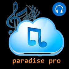 paradise pro apk paradise pro apk تحميل مجاني موسيقى وأغان تطبيق لأندرويد