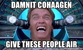 What Is Air Meme - damnit cohaagen give these people air total recall arnold meme
