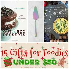 foodie gifts 15 gifts 50 for foodies the domestic rebel