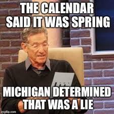 Michigan Memes - 26 memes that perfectly describe michigan spring michidet