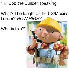 Builder Meme - 25 best memes about bob the builder bob the builder memes
