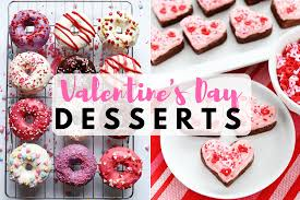 cute desserts 20 cute and easy valentine s day desserts