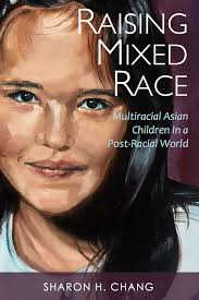multiracial asian families raisingmixedrace book update may 26