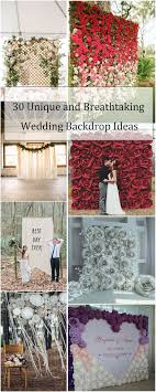 wedding backdrop ideas 2017 30 unique and breathtaking wedding backdrop ideas backdrop ideas