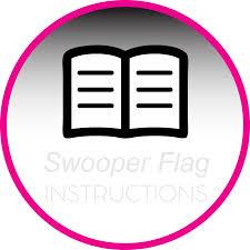 Custom Swooper Flags Instructions