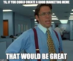 Create Memes Online - making memes work for your online marketing