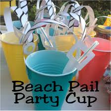 diy sand pail beach party cups everyday parties