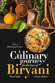 ebook cuisine a culinary journey for the of biryani ebook by tanuj singh