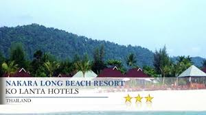 nakara long beach resort ko lantahotels thailand youtube