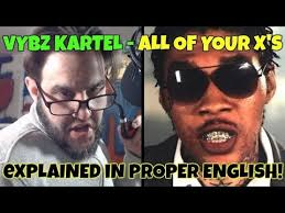 Proper English Meme - vybz kartel x all of your exes explained in proper english free