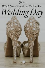 wedding shoes reddit quiz which bridal shoes should you rock on your wedding day