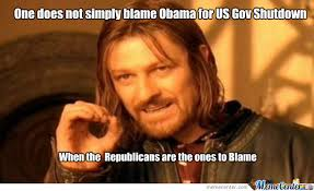 Blame Obama Meme - one does not simply blame obama by spetznazexpert meme center