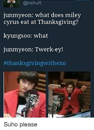 junmyeon what does miley cyrus eat at thanksgiving kyungs 00 what