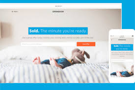 Build Your Home Online Opendoor Thinks It Can Build A Business Buying Your Home Online