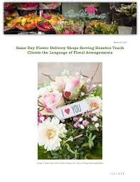 houston flower delivery same day flower delivery shops serving houston teach clients the lang