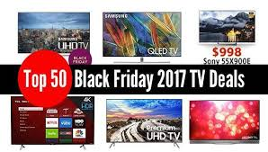 50 black friday 2017 tv deals to score on thanksgiving