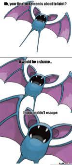 Zubat Meme - scumbag zubat by animefreak47 meme center
