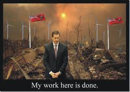 My Work Here Is Done Meme - mcguinty my work here is done ontario wind resistance