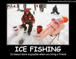 Ice Fishing Meme - fishing demotivational posters images