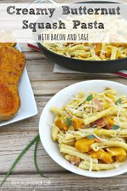 butternut squash pasta with bacon and sage moms need to know