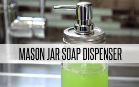 unique soap dispenser 10 gorgeous diy mason jar projects reliable remodeler