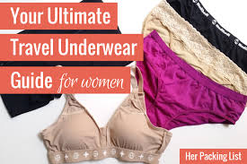 Your ultimate guide to women 39 s travel underwear her packing list