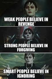 Revenge Memes - dopl3r com memes weak people believe in revenge strong people