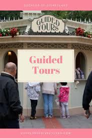 best 25 disneyland tours ideas on pinterest challenge tour