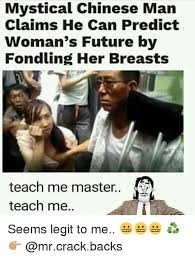 Chinese Man Meme - mystical chinese man claims he can predict woman s future by