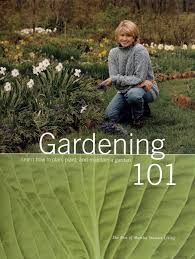 flower gardening 101 gardening 101 learn how to plan plant and maintain a garden