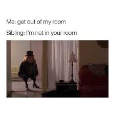 Not Me Meme - dopl3r com memes me get out of my room sibling im not in your room