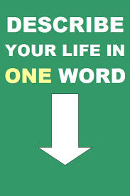 Meme Word - meme describe your life in one word my incredible website