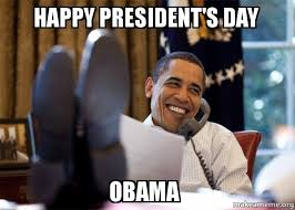 Presidents Day Meme - happy president s day obama happy obama meme make a meme