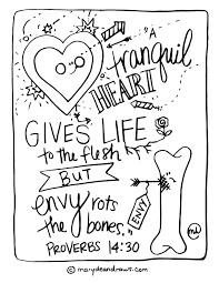 a tranquil heart gives life to the flesh by envy rots the bones