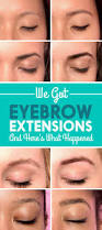 we got eyebrow extensions and the transformations were unreal