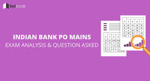 indian bank po mains analysis and questions asked 28th feb 2017