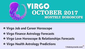2017 horoscope predictions october 2017 monthly horoscope for virgo virgo 2017 astrology