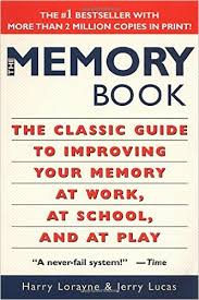the memory book the classic guide to improving your memory at