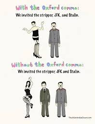 Oxford Comma Meme - the oxford comma unnecessary pretentious and confusing the