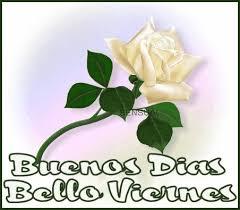 imagenes de feliz inicio de semana con rosas imagenes de feliz inicio de semana para amigos
