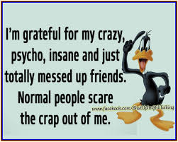 friendship thanksgiving quotes i am grateful for my crazy friends pictures photos and images