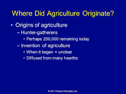 chapter 10 notes where did agriculture originate ppt