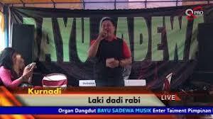 download mp3 laki dadi rabi download mp3 songs free online bayu sadewa entertainment kurnadi