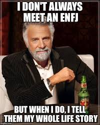 Personality Meme - this is the funniest enfj meme i ve ever seen enfj