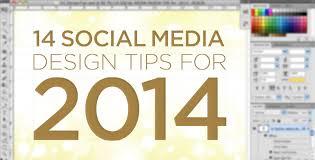14 social media design tips for 2014 u2014 likeable media