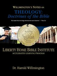 liberty home bible institute willmington u0027s notes on theology