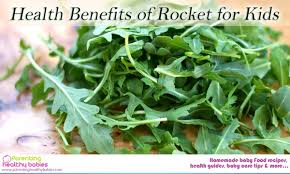 health benefits of rocket for children