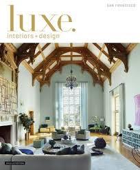 olivia grayson interiors layering your lights luxe magazine january 2016 san francisco by sandow issuu