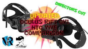 updated htc vive vs oculus rift cv1 comparison by ukrifter youtube