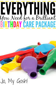 birthday care packages everything you need for a brilliant birthday care package